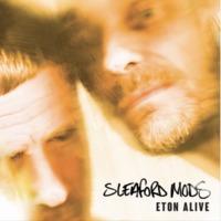 Eton Alive by Sleaford Mods