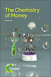 The Chemistry of Money by Brian Rohrig