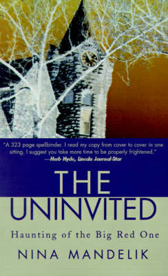 The Uninvited: Haunting of the Big Red One by Nina Mandelik image