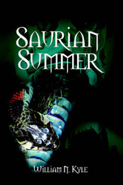 Saurian Summer by William N. Kyle