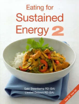 Eating for Sustained Energy: v. 2 by Gabi Steenkamp image