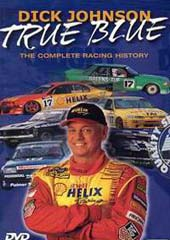 Dick Johnson - True Blue on DVD