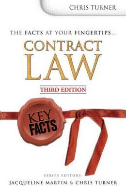 Contract Law by Chris Turner (Wolverhampton University Senior Lecturer in Law at Wolverhampton University Senior Lecturer in Law at Wolverhampton University Senior Le image