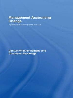 Management Accounting Change by Danture Wickramasinghe