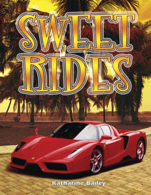 Sweet Rides by Katharine Bailey