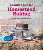 Country Calendar Homestead Baking by Allyson Gofton