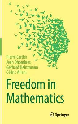 Freedom in Mathematics by Pierre Cartier