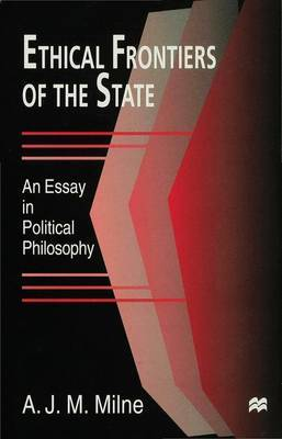 Ethical Frontiers of the State by A.J.M. Milne image