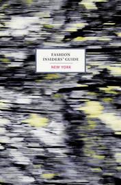 Fashion Insider's Guide: New York by Carole Sabas