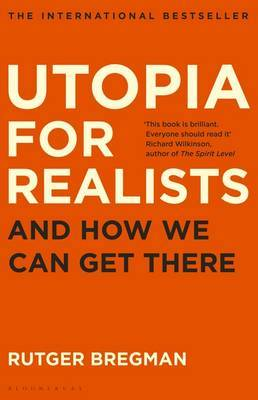 Utopia for Realists by Rutger Bregman image