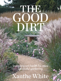 The Good Dirt by Xanthe White