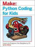 Python Coding for Kids by Don Wilcher