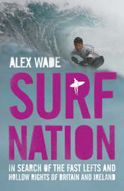 Surf Nation by Alex Wade