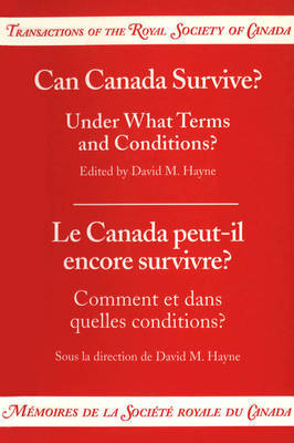 Can Canada Survive? Under What Terms and Conditions?
