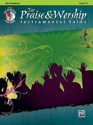 Top Praise & Worship Instrumental Solos: Alto Sax, Book & CD by Alfred Publishing
