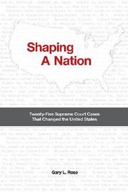 Shaping a Nation by Gary L. Rose image