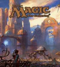 The Art of Magic: The Gathering - Kaladesh by James Wyatt