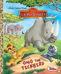 Ono the Tickbird (Disney Junior: The Lion Guard) by Melissa Lagonegro image