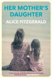 Her Mother's Daughter by Alice Fitzgerald