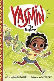 Yasmin the Explorer by Saadia Faruqi image