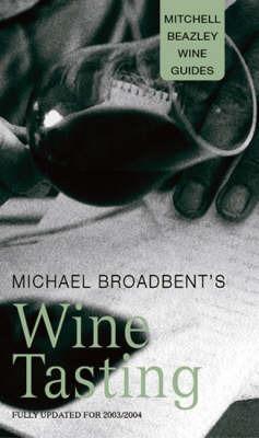 Michael Broadbent's Wine Tasting by J.M. Broadbent image