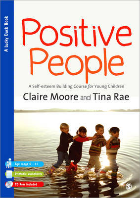 Positive People: A Self-esteem Building Course for Young Children (Key Stages 1 and 2) by Claire Moore image