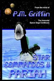 STAR COMMANDOS by P. M. Griffin image