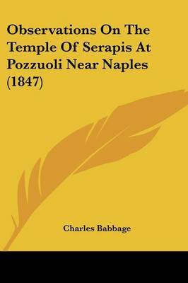 Observations on the Temple of Serapis at Pozzuoli Near Naples (1847) by Charles Babbage image