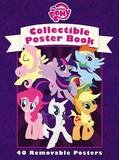 My Little Pony: Friendship Is Magic: Collectible Poster Book by Miranda Skeffington