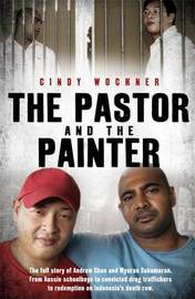 The Pastor and the Painter by Cindy Wockner