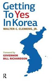 Getting to Yes in Korea by Walter C. Clemens image