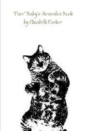 """Purr"" Baby's Mementos Book by Elizabeth Parker"