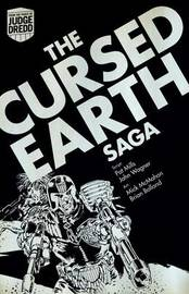 Judge Dredd: The Cursed Earth Saga by John Wagner
