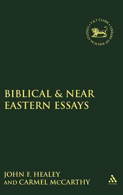 Biblical and Near Eastern Essays by Carmel McCarthy