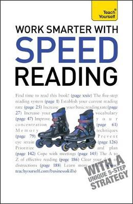 Work Smarter With Speed Reading: Teach Yourself by Tina Konstant