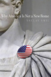 Why America Is Not a New Rome by Vaclav Smil image