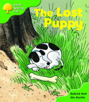 Oxford Reading Tree: Stage 2: More Patterned Stories A: the Lost Puppy by Roderick Hunt