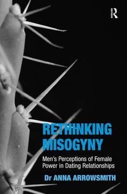 Rethinking Misogyny by Anna Arrowsmith