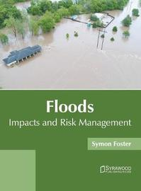 Floods: Impacts and Risk Management