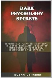 Dark Psychology Secrets by Susan Johnson image