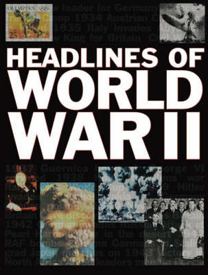 Headlines of World War II by Ken Hills image