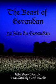 The Beast of Gevaudan by Abbe , Pierre Pourcher image