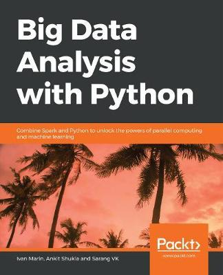 Big Data Analysis with Python by Ivan Marin