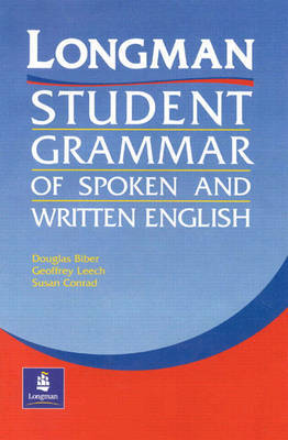 The Longman's Student Grammar of Spoken and Written English by Douglas Biber image