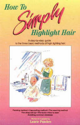 How to Simply Highlight Hair by Laurie Punches image