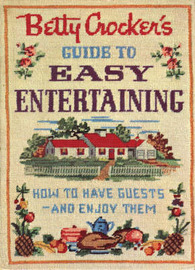 Betty Crocker's Guide to Easy Entertaining by Betty Crocker image