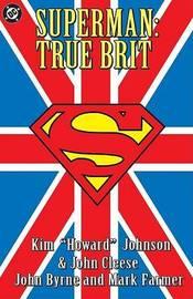 Superman True Brit by Johnson