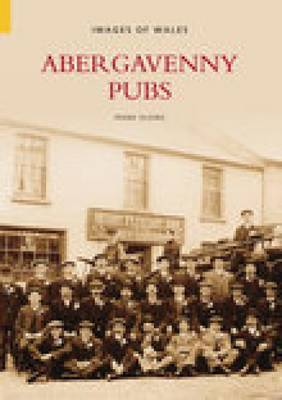 Abergavenny Pubs by Frank Olding