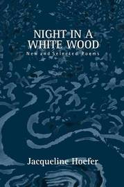 Night in a White Wood by Jacqueline Hoefer image