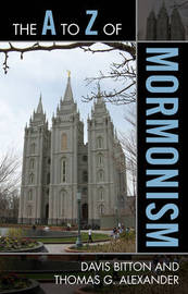 The A to Z of Mormonism by Davis Bitton image